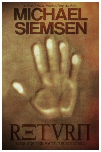 Return: Book 3 of the Matt Turner Series by Michael Siemsen