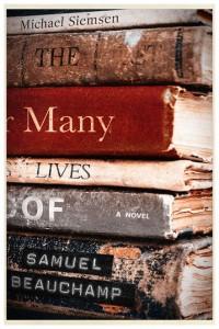 The Many Lives of Samuel Beauchamp - Michael Siemsen
