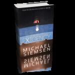Exigency by Michael Siemsen