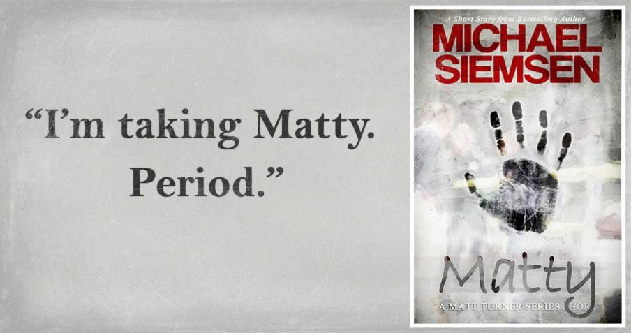 Matty: A Matt Turner Series short