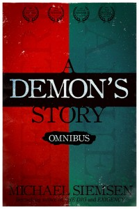 A Demon's Story Omnibus by Michael Siemsen