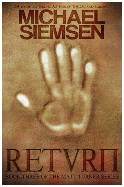 Return by Michael Siemsen - Book Three of the Matt Turner Series