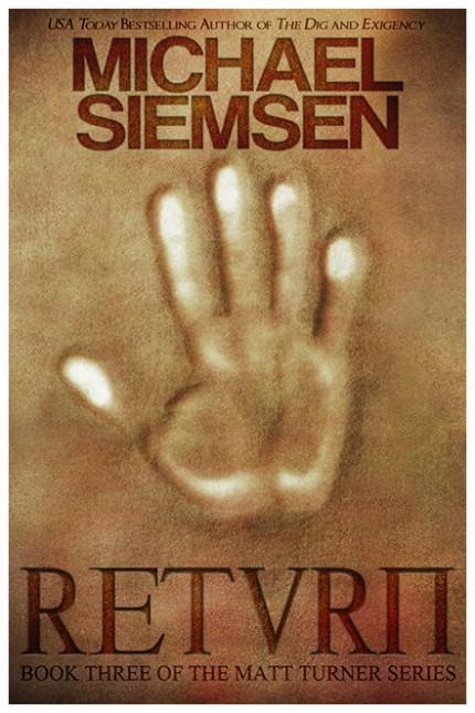 Return by Michael Siemsen - Book Three of the Matt Turner Series