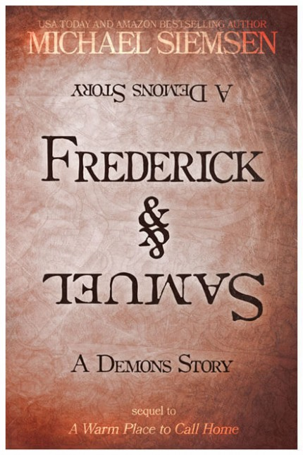 Frederick & Samuel - A Demons Story by Michael Siemsen