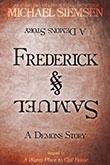 Frederick & Samuel by Michael Siemsen